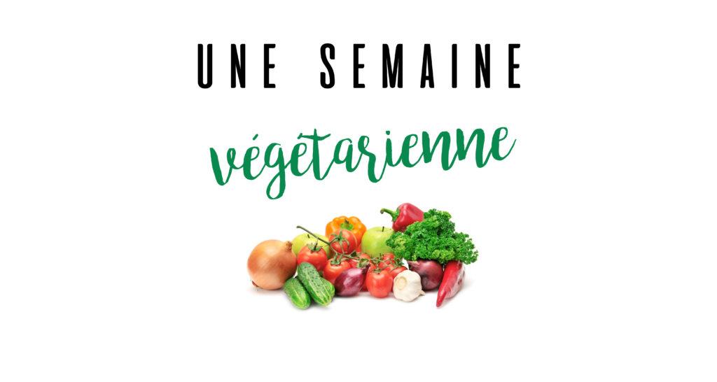 Une semaine v g tarienne ally bing - Blog cuisine bio vegetarienne ...